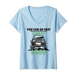 Donna Divertente fuoristrada 4x4 You Can Go Fast I Can Go Anywhere Maglietta con Collo a V