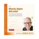 Mensch, ärgere dich nicht!, 2 Audio-CDs - Hörbuch