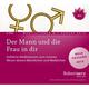 Der Mann und die Frau in dir, 2 Audio-CDs - Hörbuch