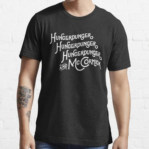 Hungerdunger, Hungerdunger, Hungerdunger & McCormick Essential T-Shirt