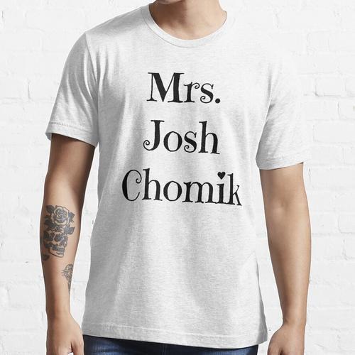 Mrs. Josh Chomik Essential T-Shirt
