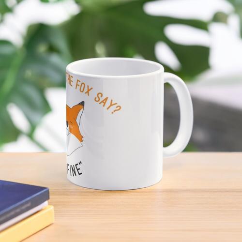 was sagt der Fuchs Tasse