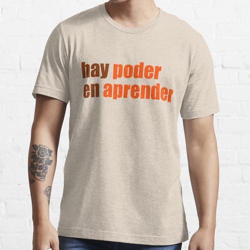 Heu poder en aprender Essential T-Shirt