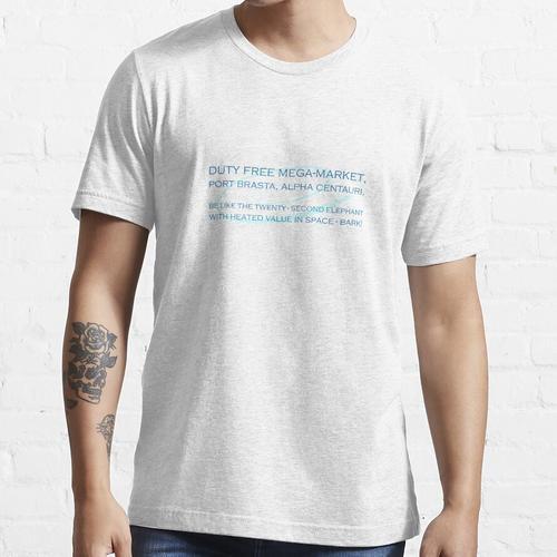 Zollfreier Megamarkt, Port Brasta, Alpha Centauri. Essential T-Shirt