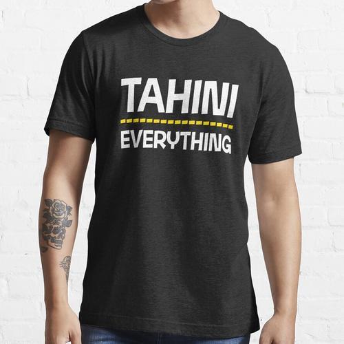 Tahini über alles Essential T-Shirt