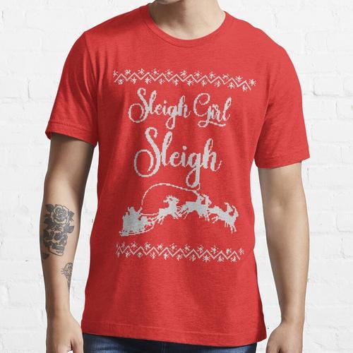 Schlitten Mädchen Schlitten! Essential T-Shirt