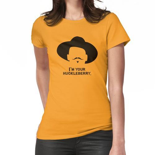 Grabstein: Ich bin dein Huckleberry 2 Frauen T-Shirt