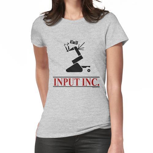 Input Inc. Frauen T-Shirt