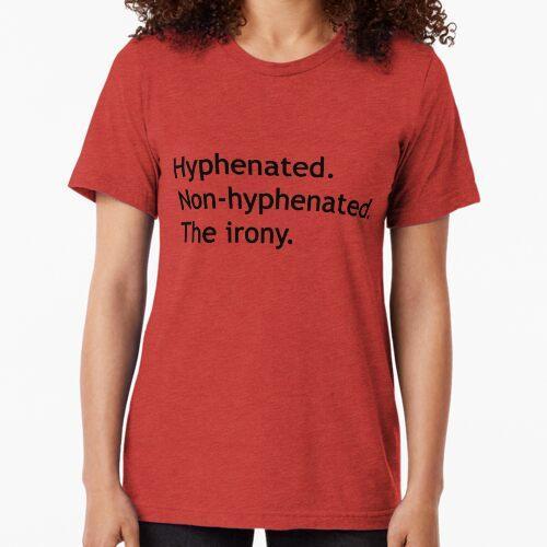 Silbentrennung Nicht getrennt. Die Ironie. Vintage T-Shirt