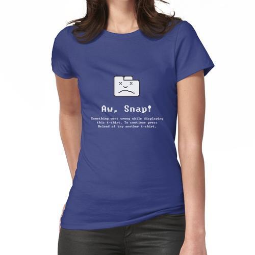 T-Shirt Fehlermeldung Frauen T-Shirt