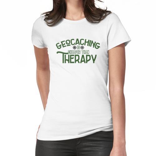 Geocacher Geocaching billiger als Therapie Frauen T-Shirt