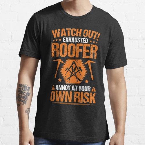 Dachdecker / Dachdecker / Dachdecker / Thatcher / eigenes Risiko / Geschenk / Gesc Essential T-Shirt