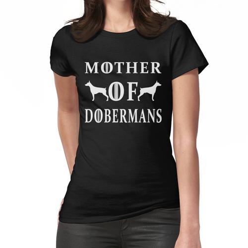 Mutter von Dobermännern Frauen T-Shirt