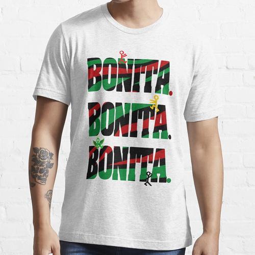 Bonita, Bonita, Bonita Essential T-Shirt