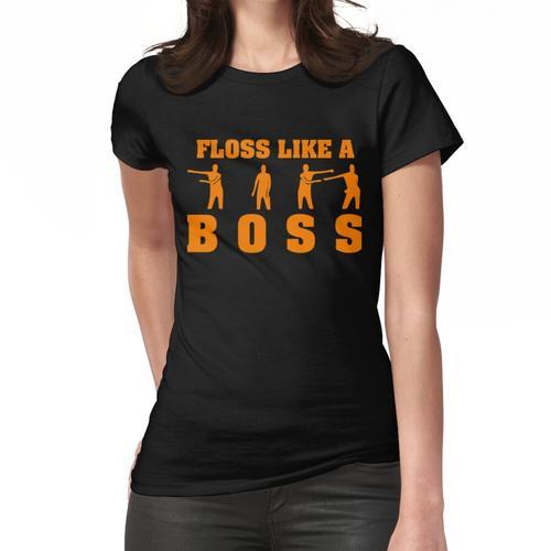 Floss wie ein Boss - Flossing Dance Moves Frauen T-Shirt