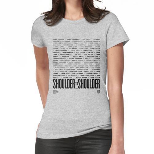 Schulter an Schulter Frauen T-Shirt