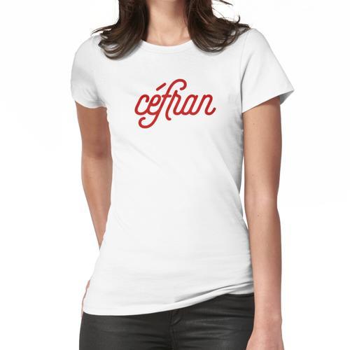 Céfran - Französisch Slang für Französisch (Französisch / Französisch) Frauen T-Shirt