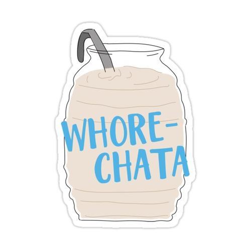 Whorechata Sticker