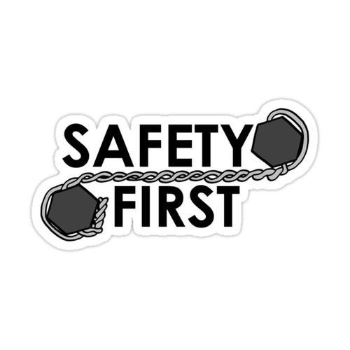 Safety First (safety Wire) Sticker