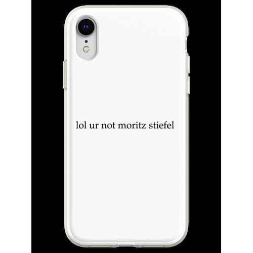 lol ur nicht moritz stiefel Flexible Hülle für iPhone XR