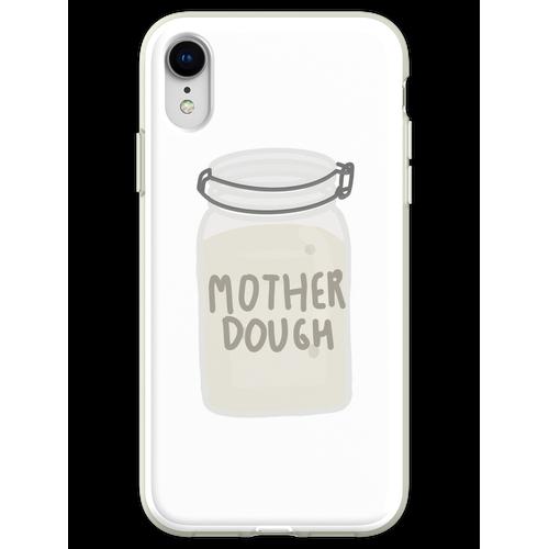Mutterteig Flexible Hülle für iPhone XR