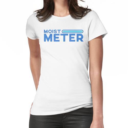 Feuchtes Messgerät Frauen T-Shirt