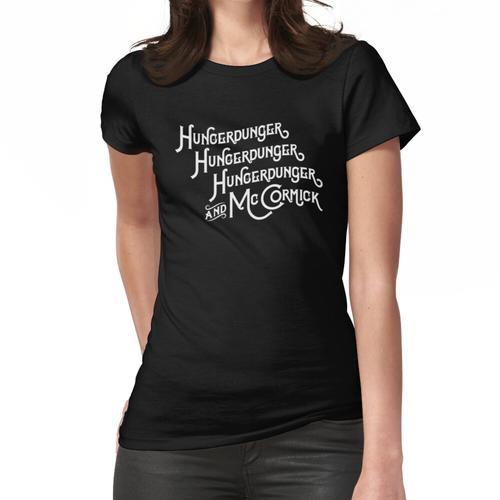 Hungerdunger, Hungerdunger, Hungerdunger & McCormick Frauen T-Shirt