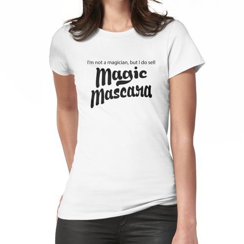 Ich bin kein Magier, verkaufe aber magische Mascara. Younique inspiriert Frauen T-Shirt