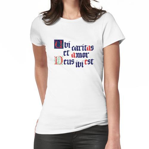 Ubi caritas Frauen T-Shirt