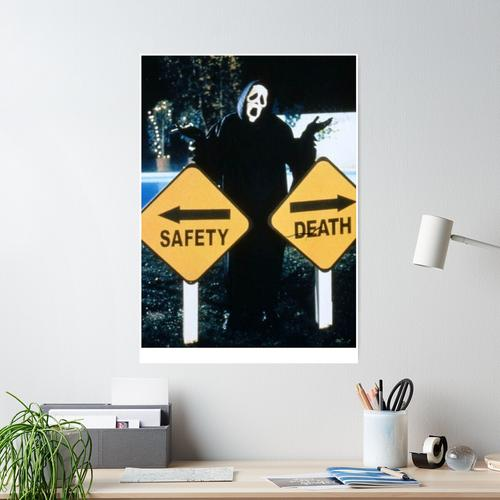 Safety < Death Poster