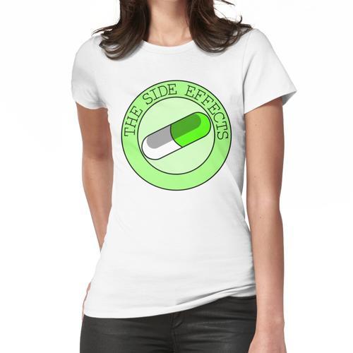 Die Nebenwirkungen Frauen T-Shirt