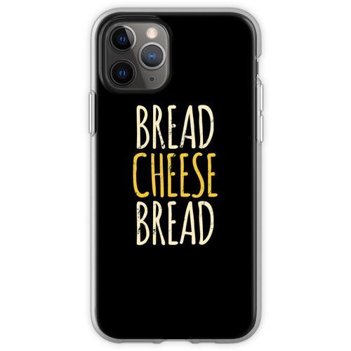Brot Käse Brot Gegrillter Käse Flexible Hülle für iPhone 11 Pro