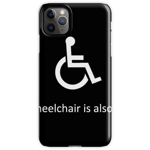Mein anderer Rollstuhl ist auch ein Rollstuhl iPhone 11 Pro Max Handyhülle