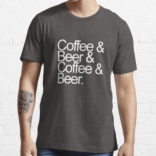 Kaffee und Bier und Kaffee und Bier Essential T-Shirt