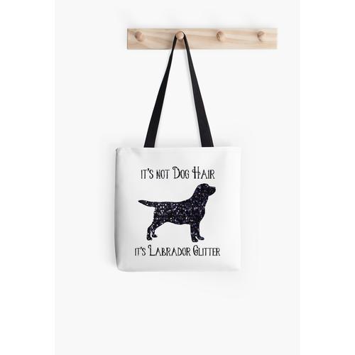 Es ist nicht Hundehaar, es ist Labrador Glitter Tasche
