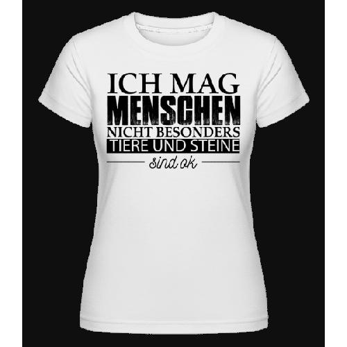 Ich Mag Menschen Nicht Besonders - Shirtinator Frauen T-Shirt