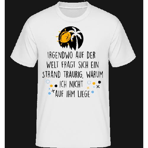 Trauriger Strand - Shirtinator Männer T-Shirt