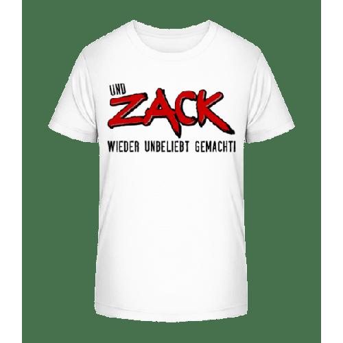 Und Zack Wieder Unbeliebt Gemacht - Kinder Premium Bio T-Shirt