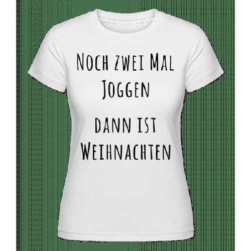 Noch Zwei Mal Joggen - Shirtinator Frauen T-Shirt