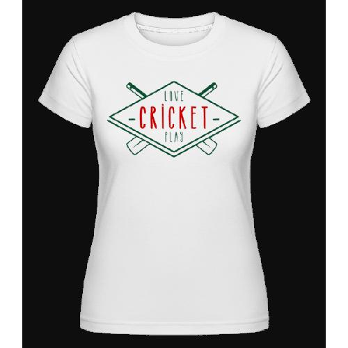 Love And Play Cricket - Shirtinator Frauen T-Shirt