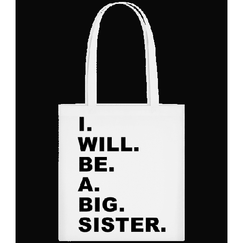 I Will Be A Big Sister - Stoffbeutel