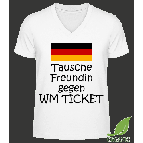 Tausche Freundin Gegen WM Ticket - Männer Bio V-Neck T-Shirt