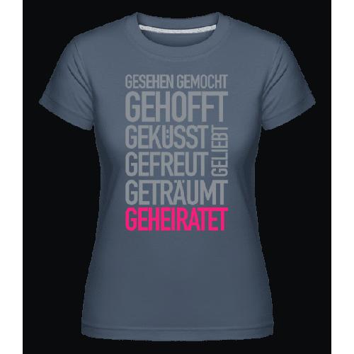 Geheiratet Quote - Shirtinator Frauen T-Shirt