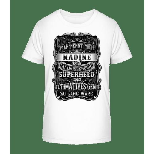 Man Nennt Mich Nadine - Kinder Premium Bio T-Shirt