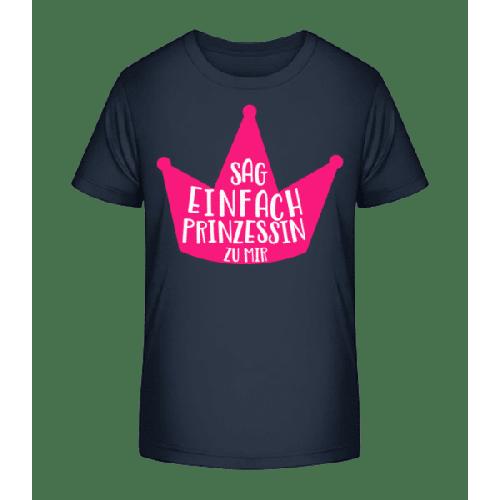 Nenn Mich Prinzessin - Kinder Premium Bio T-Shirt