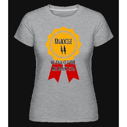 Knackige 44 - Shirtinator Frauen T-Shirt