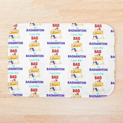 Ich habe das Bad In Badminton Badminton Geschenk Badminton Coach Geschenk Badminton Spiele Badematte