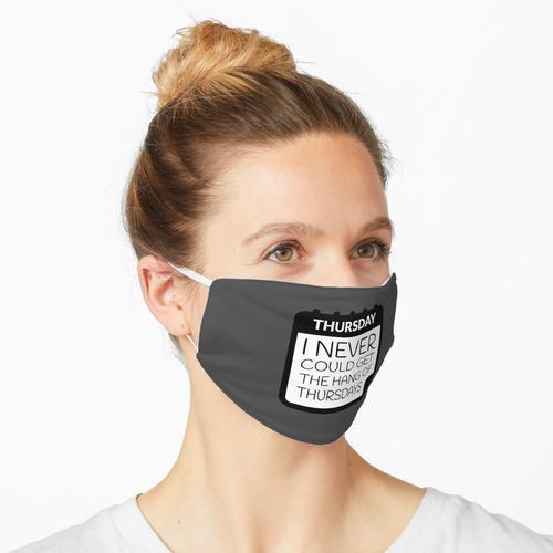 Donnerstags Maske