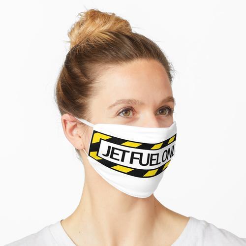 NUR JET-KRAFTSTOFF Maske