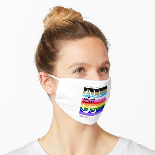 Wir sind nicht frei, bis wir alle frei sind Maske